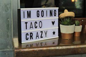 light box saying im going taco crazy